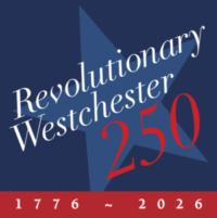 Revolutionary Westchester 250